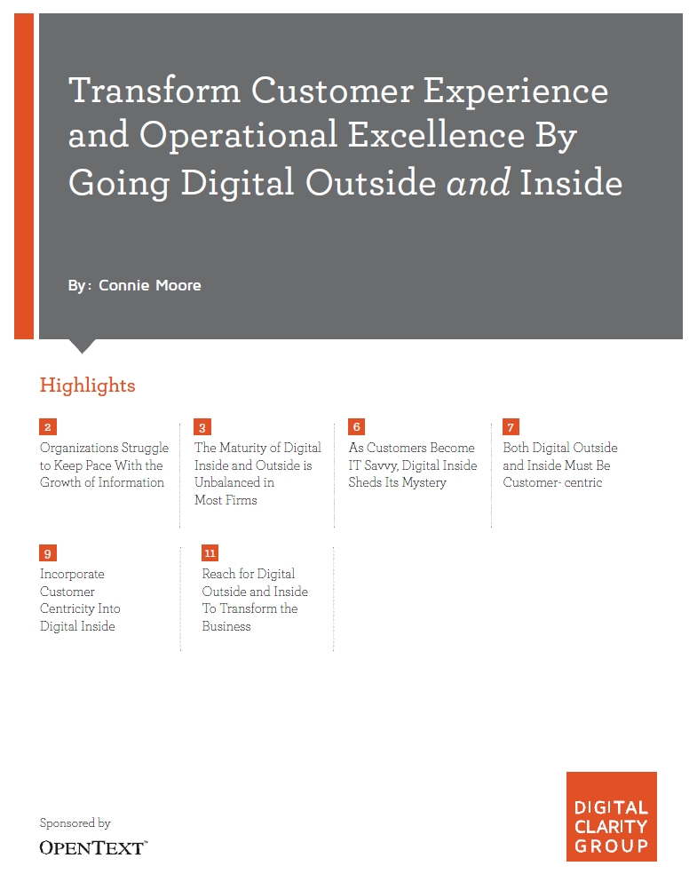Transform Customer Experience and Operational Excellence By Going Digital Outside and Inside