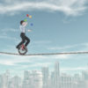 Walking a tightrope without realizing the risk